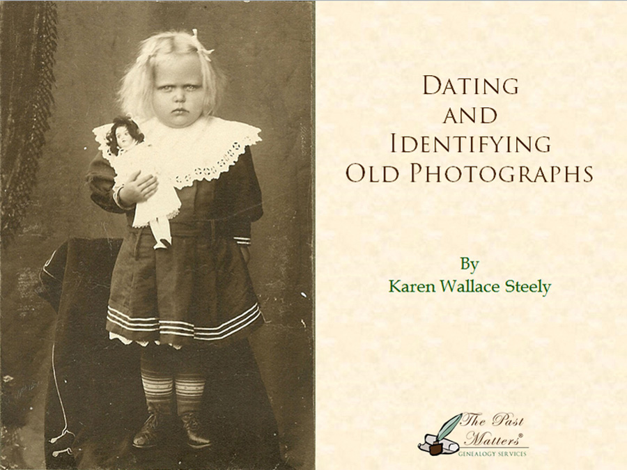 Dating and Identifying Old Photographs