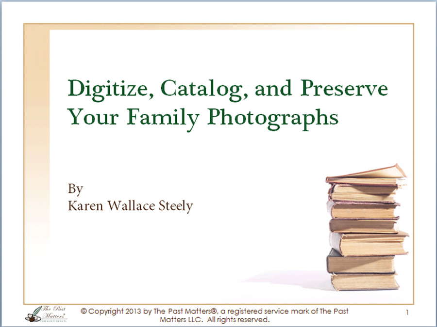 Digitize and Preserve Your Family Photographs