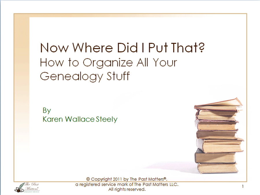How to Organize all Your Genealogy Stuff