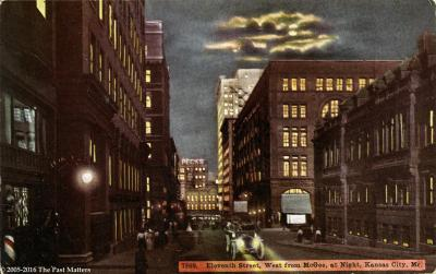Eleventh Street, West from McGee at night, Kansas City, Missouri about 1910