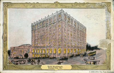 The Hotel Muehlebach in Kansas City, Missouri about 1910