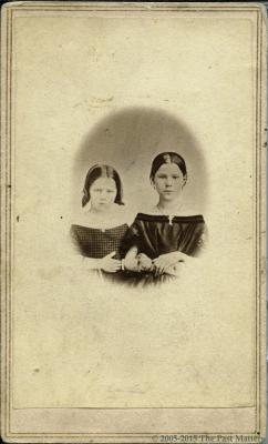 "Hattie A. Thompson and Frances L. ""Fannie"" (Thompson) Mayhew taken about 1862"